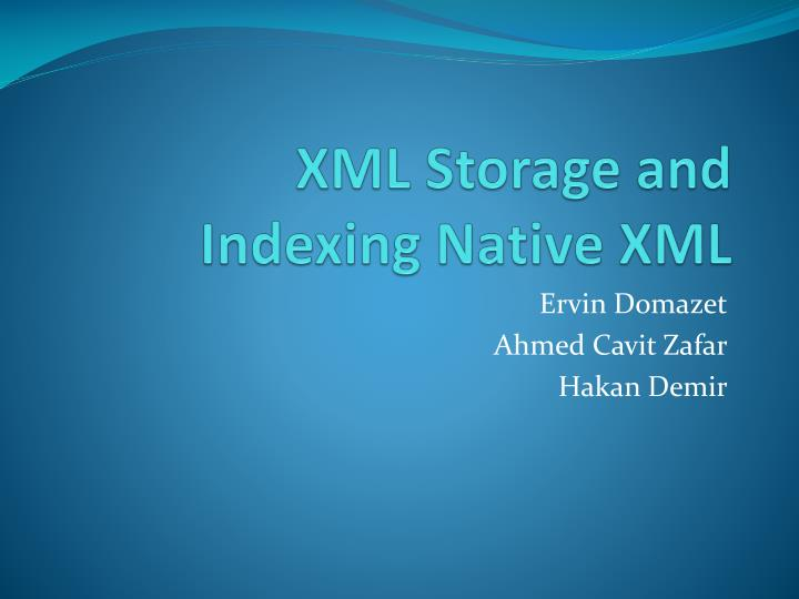 XML Storage and