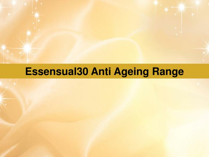 Essensual30 Anti Ageing Range