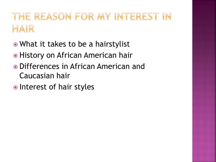 The reason for my interest in hair