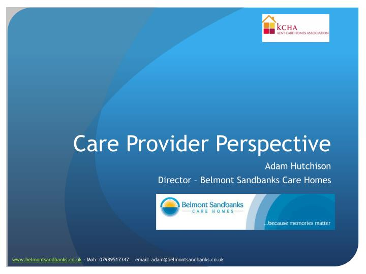 Care provider perspective