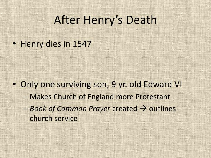 After Henry's Death