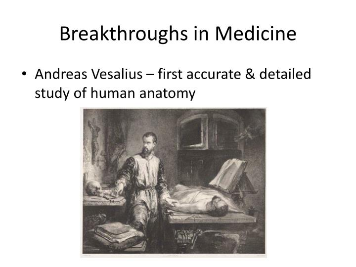 Breakthroughs in Medicine
