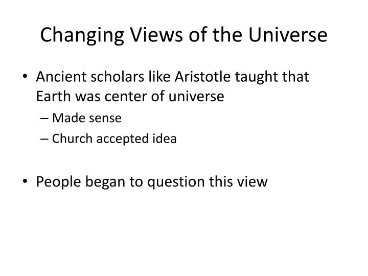 Changing Views of the Universe