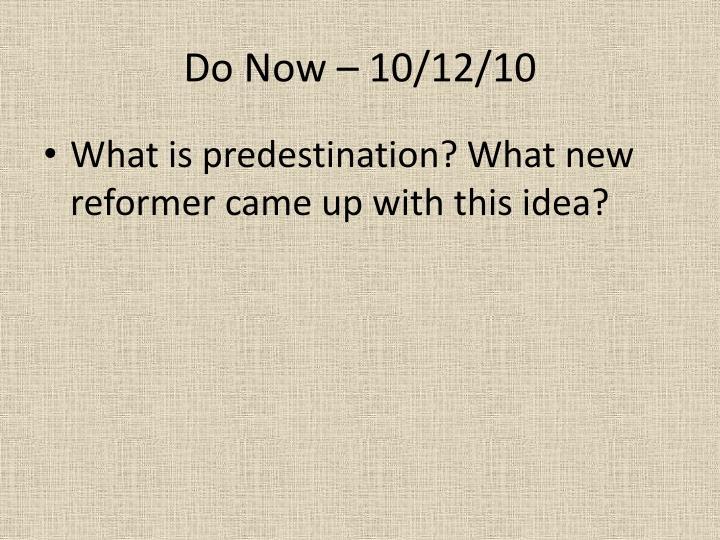 Do Now – 10/12/10