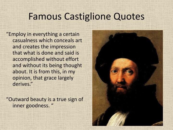 Famous Castiglione Quotes