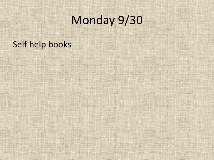 Monday 9/30