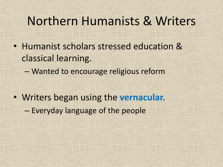 Northern Humanists & Writers