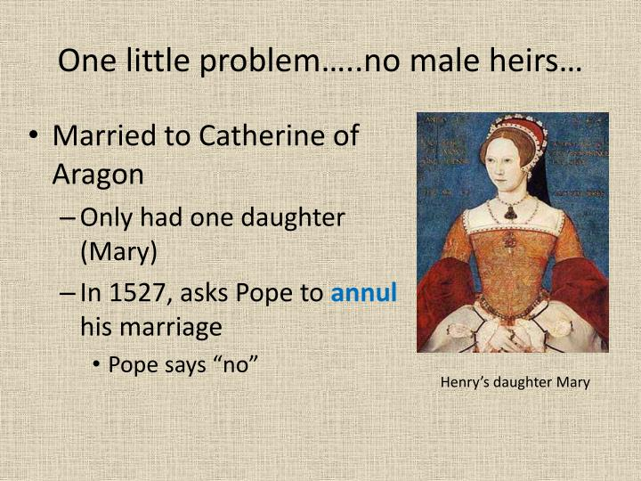 One little problem…..no male heirs…