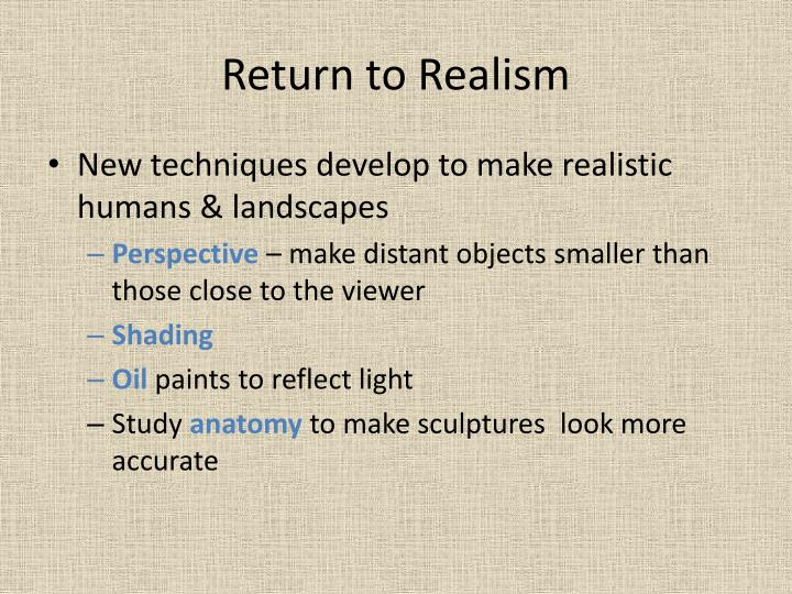 Return to Realism