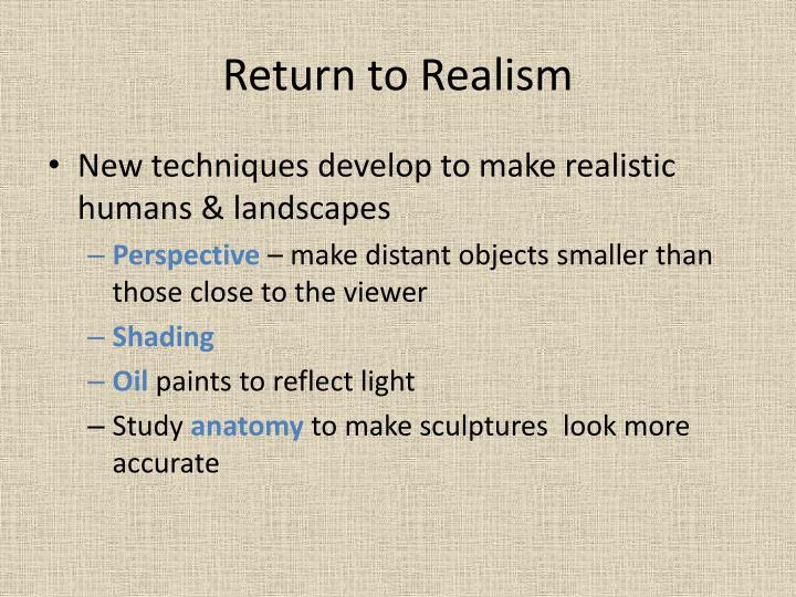 Return to Realism
