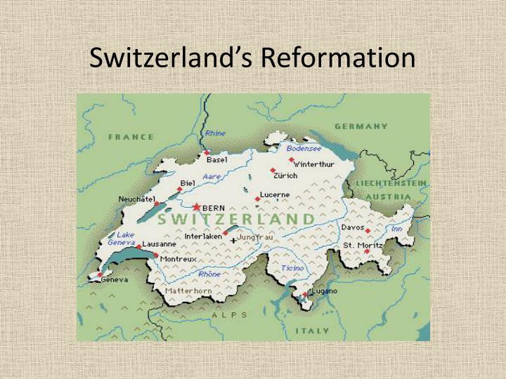 Switzerland's Reformation
