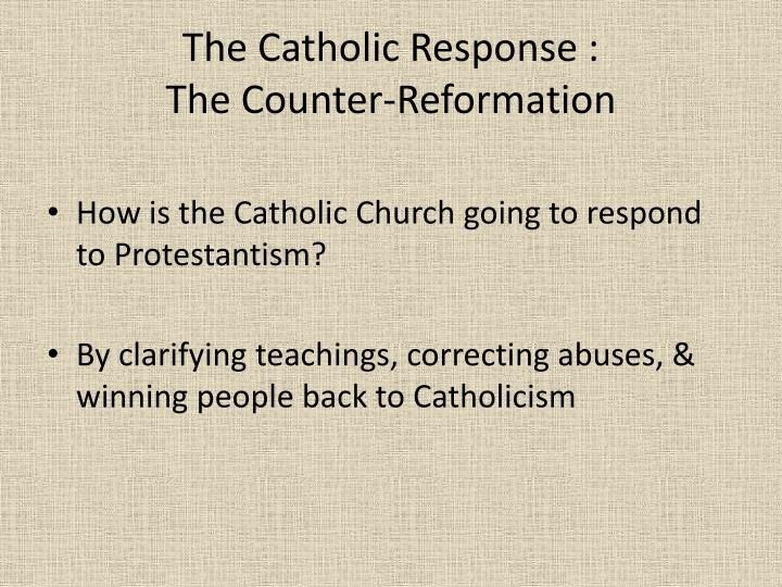 The Catholic Response :