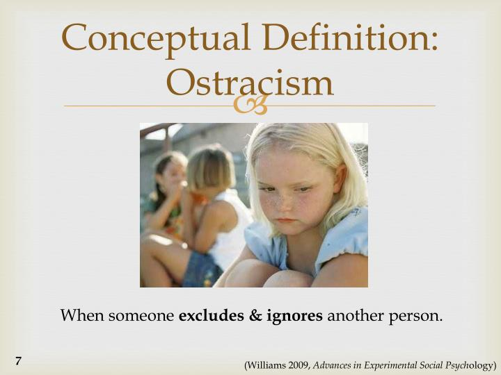 Conceptual Definition: Ostracism