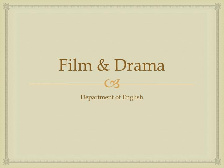Film & Drama