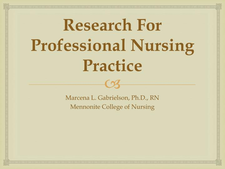 Research For Professional Nursing Practice