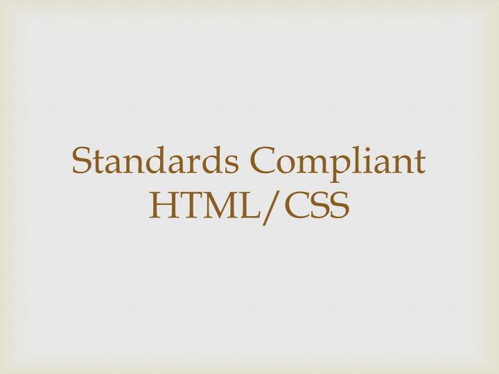 Standards Compliant