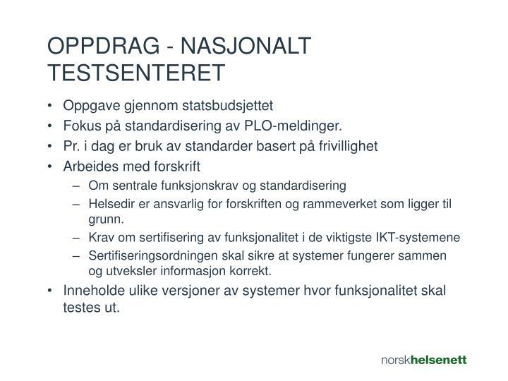 Oppdrag - nasjonalt testsenteret