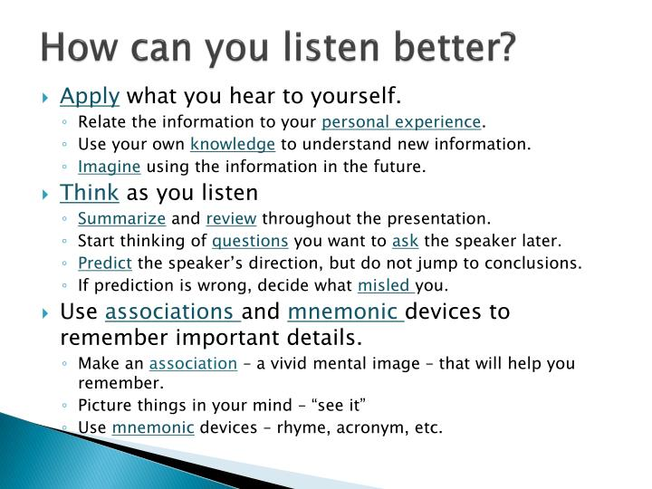 How can you listen better?