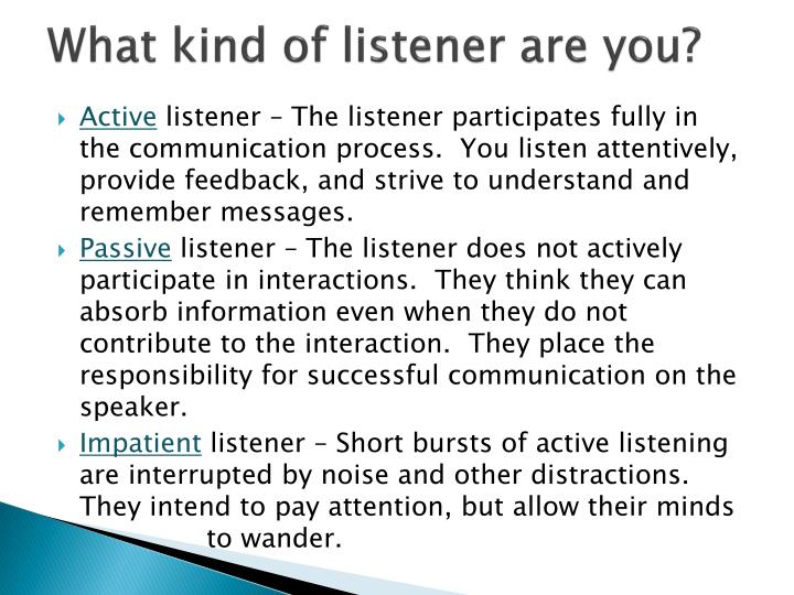 What kind of listener are you?