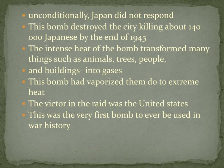 unconditionally, Japan did not respond