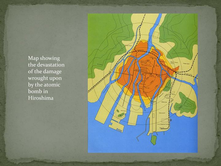 Map showing the devastation of the damage wrought upon by the atomic bomb in Hiroshima