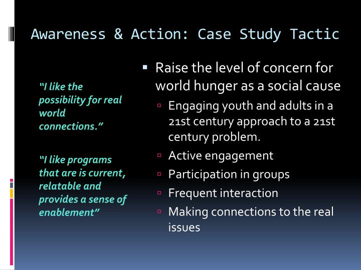 Awareness & Action: Case Study Tactic