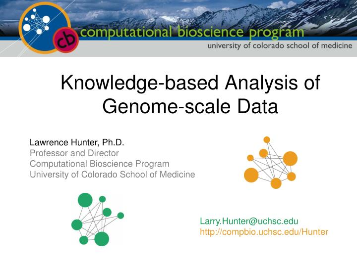 Knowledge based analysis of genome scale data