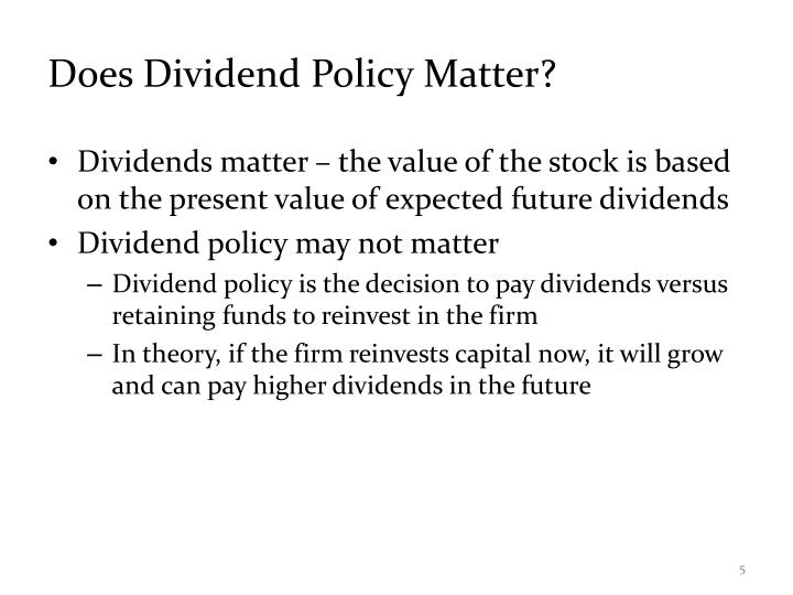 Does Dividend Policy Matter?
