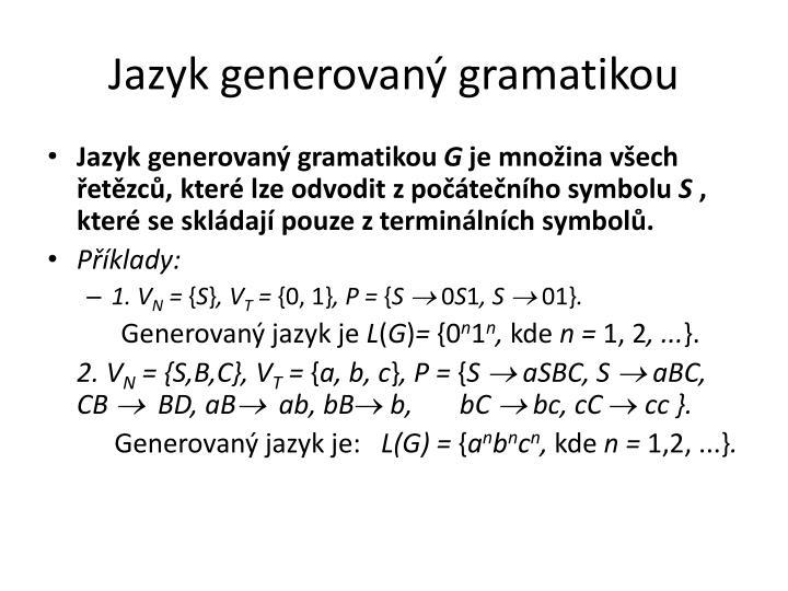 Jazyk generovaný gramatikou
