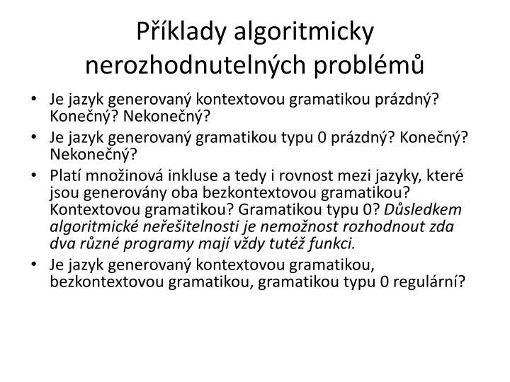 Příklady algoritmicky nerozhodnutelných problémů