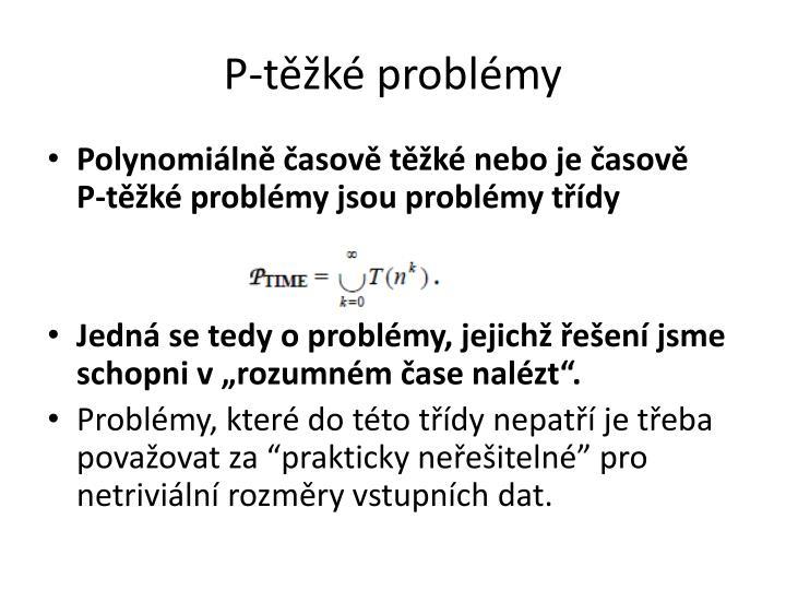 P-těžké problémy
