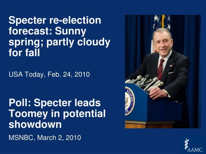 Specter re-election forecast: Sunny spring; partly cloudy for fall