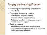 forging the housing frontier1
