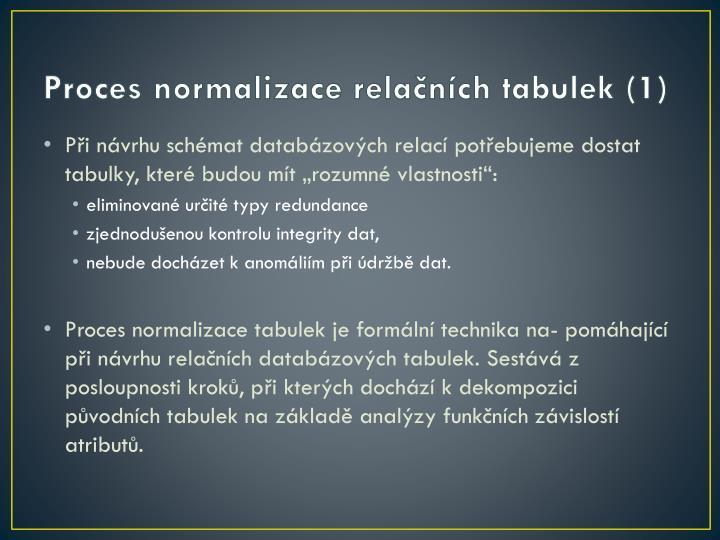 Proces normalizace relačních tabulek (1)