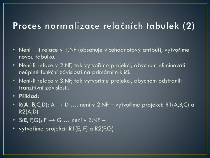 Proces normalizace relačních tabulek (2)