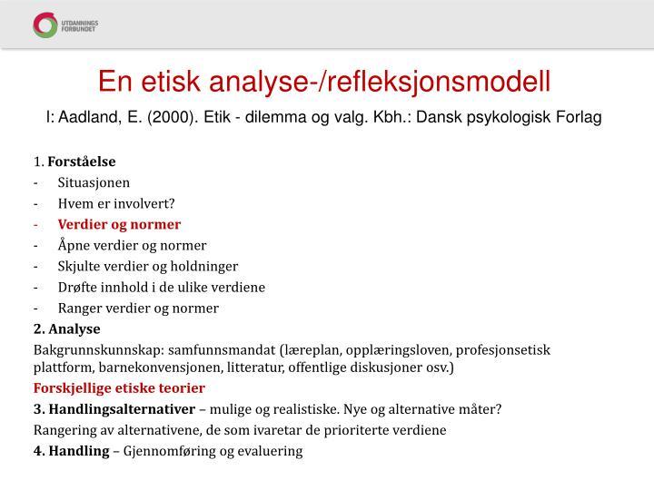 En etisk analyse-/refleksjonsmodell