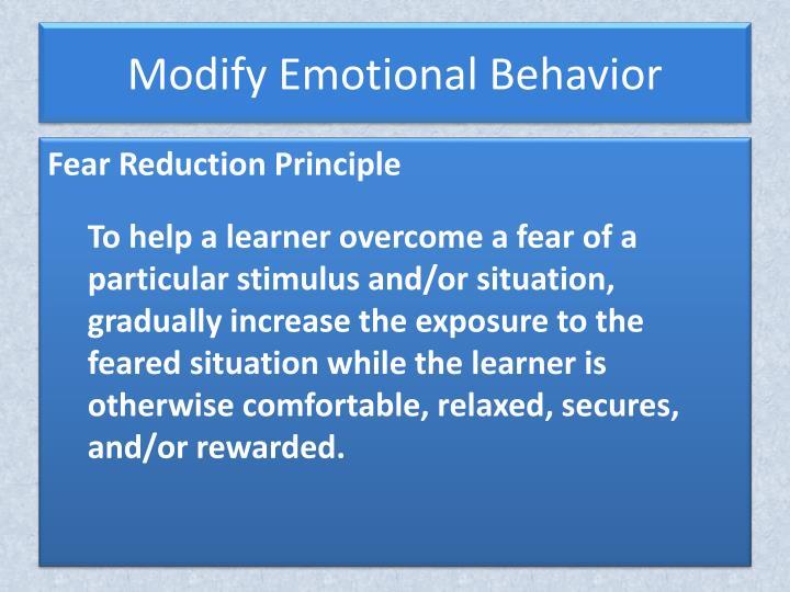Modify Emotional Behavior