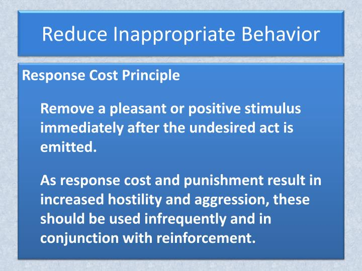 Reduce Inappropriate Behavior