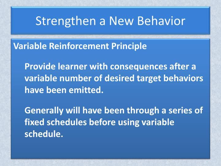 Strengthen a New Behavior