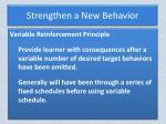 strengthen a new behavior1
