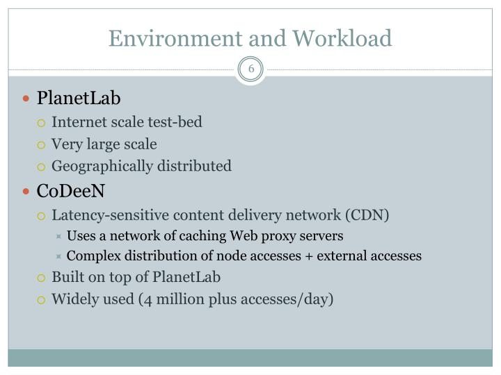 Environment and Workload