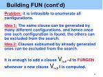 building fun cont d