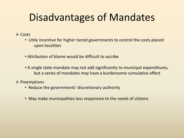 Disadvantages of mandates