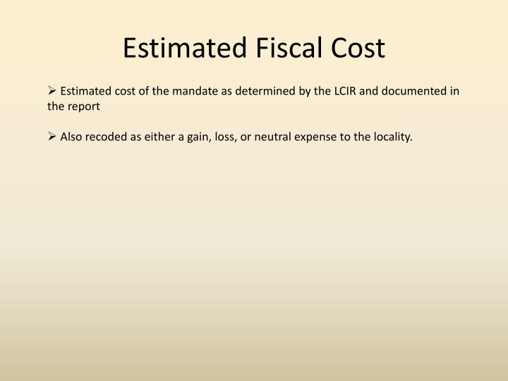Estimated Fiscal Cost