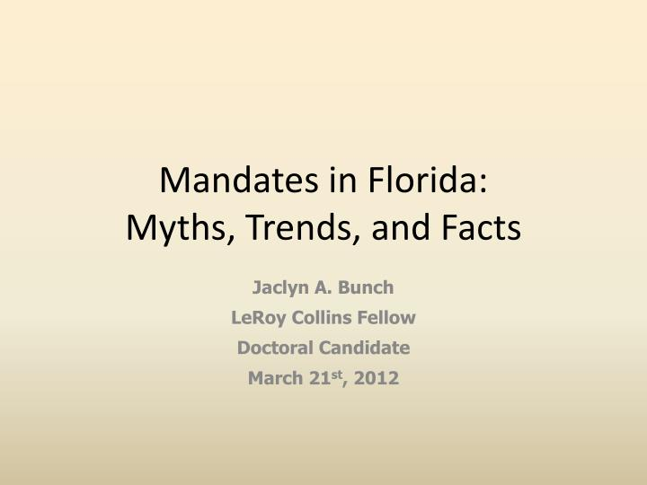Mandates in florida myths trends and facts