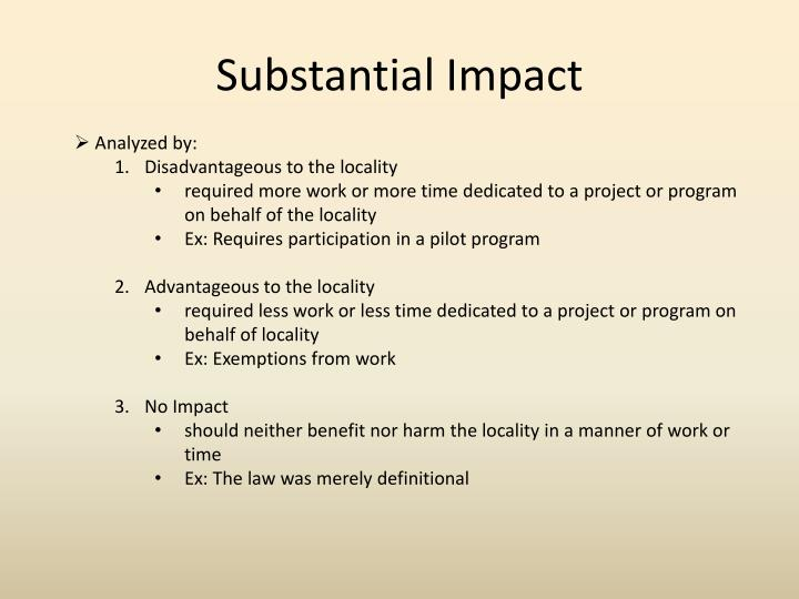 Substantial Impact