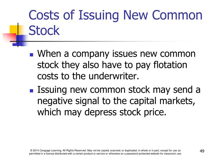 Costs of Issuing New Common Stock