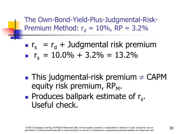 The Own-Bond-Yield-Plus-Judgmental-Risk-Premium Method: r