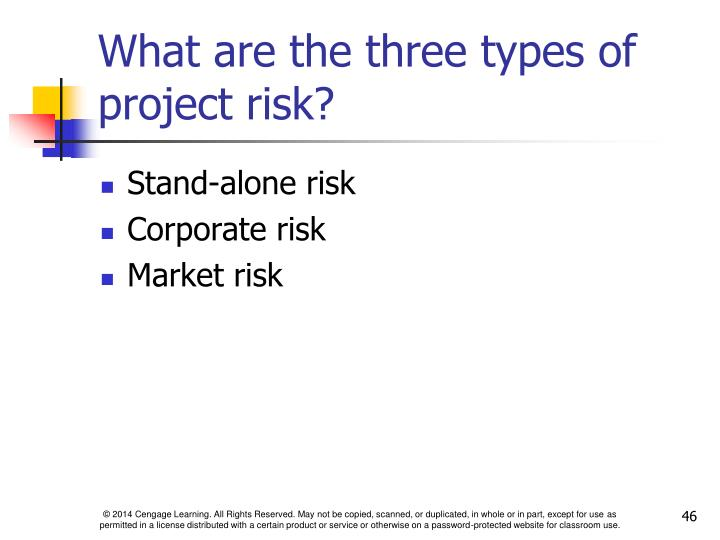 What are the three types of project risk?