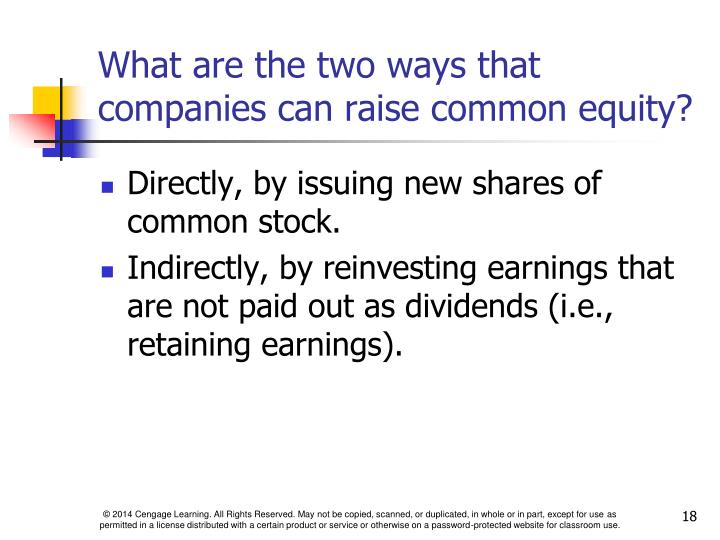 What are the two ways that companies can raise common equity?